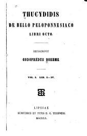 Thucydidis De bello peloponnesiano libri octo: Volumes 1-2