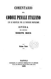 Comentario sul codice penale italiano con le modifiche per le provincie napolitane: 3
