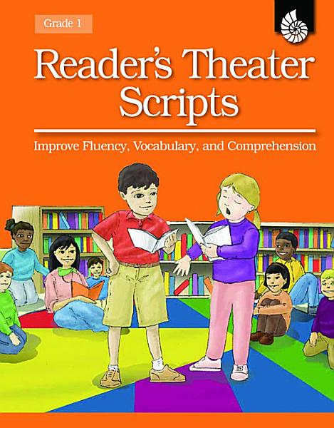 Readers Theater Scripts Improve Fluency Vocabulary And Comprehension Grade 1 Book With Transparencies