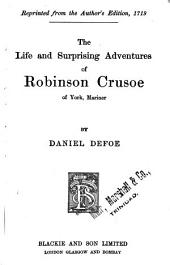 The Life and Surprising Adventures of Robinson Crusoe of York, Mariner