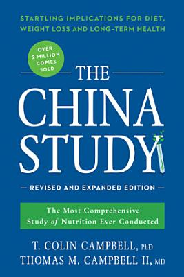 The China Study  Revised and Expanded Edition PDF