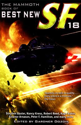 The Mammoth Book of Best New SF 18 PDF