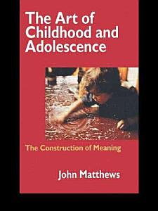 The Art of Childhood and Adolescence Book