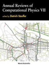 Annual Reviews of Computational Physics VII