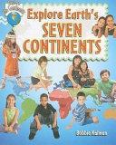 Explore Earth s Seven Continents