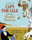 Caps For Sale And The Mindful Monkeys Book PDF