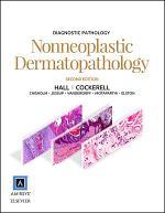 Diagnostic Pathology: Nonneoplastic Dermatopathology E-Book