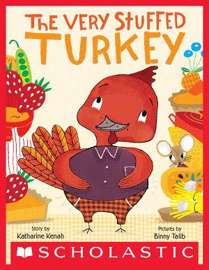 The Very Stuffed Turkey