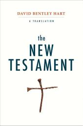 The New Testament: A Translation