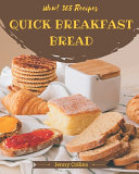 Wow! 365 Quick Breakfast Bread Recipes