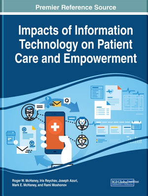 Impacts of Information Technology on Patient Care and Empowerment PDF