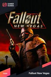 Fallout: New Vegas - Strategy Guide