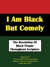 I Am Black But Comely