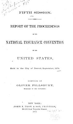 Official Report of the Proceedings of the National Insurance Convention of the United States PDF