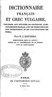 Dictionnaire français et grec vulgaire: dans lequel sont spécifiées les différentes acceptions des mots français, avec les termes grecs qui leur correspondent, et les caractéristiques des verbes