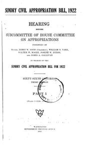 Sundry Civil Appropriation Bill, 1922, Hearings . . . 66th Congress, 3d Session, Parts 1,2