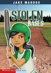 Jake Maddox Girl: Stolen Bases