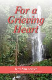For a Grieving Heart