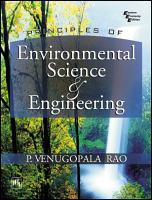 PRINCIPLES OF ENVIRONMENTAL SCIENCE AND ENGINEERING PDF