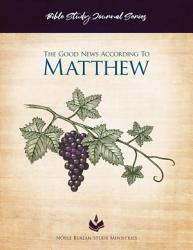 Bible Study Journal Series Matthew Book PDF
