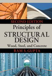 Principles of Structural Design: Wood, Steel, and Concrete, Second Edition, Edition 2