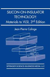 Silicon-on-Insulator Technology: Materials to VLSI: Materials to VLSI, Edition 3