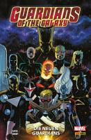 Guardians of the Galaxy  Band 1   Die neuen Guardians PDF