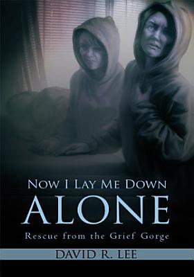 Now I Lay Me Down Alone PDF