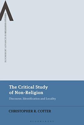 The Critical Study of Non Religion