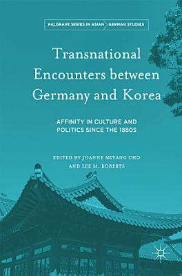 Transnational Encounters between Germany and Korea