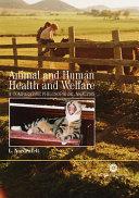 Animal and Human Health and Welfare
