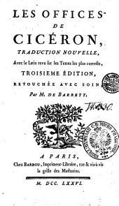Les Offices De Cicéron, Traduction Nouvelle, Avec le latin revu sur les Textes les plus corrects