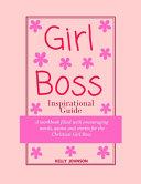 Girl Boss Inspirational Guide