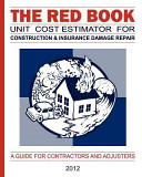The Red Book Unit Cost Estimator for Construction   Insurance Damage Repair PDF