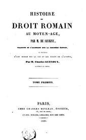 Histoire du droit romain au moyen age: Volumes1à2