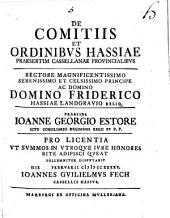 De comitiis et ordinibus Hassiae, praesertim Cassellanae, provincialibus