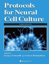Protocols for Neural Cell Culture: Edition 3