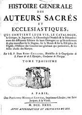 Histoire générale des auteurs sacrés et ecclesiastiques: Volume3