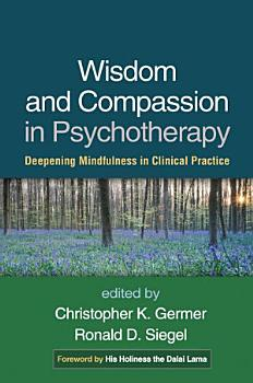 Wisdom and Compassion in Psychotherapy PDF