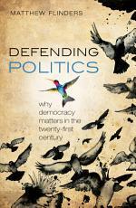 Defending Politics PDF