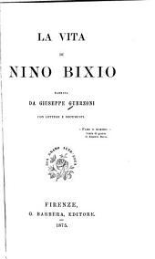 La vita di Nino Bixio ...: con lettere e documenti ...