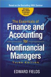 The Essentials of Finance and Accounting for Nonfinancial Managers: Edition 3