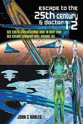 Escape to the 25th Century   Doctor 12