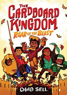 The Cardboard Kingdom  2  Roar of the Beast