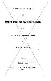 Entwicklungsgeschichte der lehre von der person Christi von den ältesten zeiten bis auf die nueste dargestellt von dr. I. A. Dorner: Band 2,Ausgabe 2