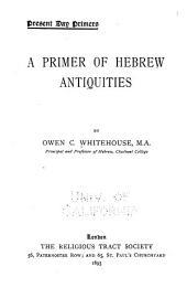 A Primer of Hebrew Antiquities