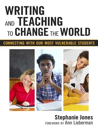 Writing and Teaching to Change the World PDF