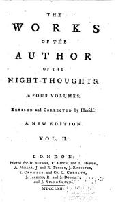 The Works of the Author of the Night-thoughts: Volume 2
