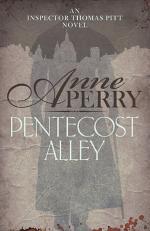 Pentecost Alley (Thomas Pitt Mystery, Book 16)