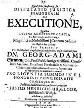 Disp. iur. inaug. de executione